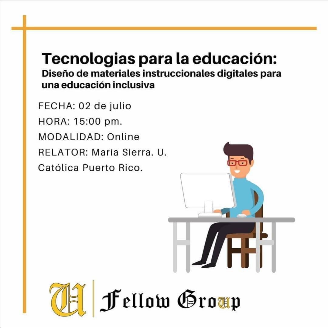Course Image Seminario: Tecnologias para la educación: Diseño de materiales instruccionales digitales para una educación inclusiva